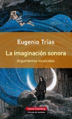 la imaginación sonora eugenio trias 9788416252077