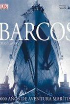 barcos: 5000 años de aventura maritima brian lavery 9788416279777