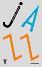 historia del jazz ted gioia 9788416354177