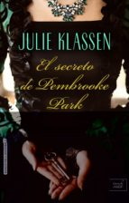 el secreto de pembrooke park julie klassen 9788416550777