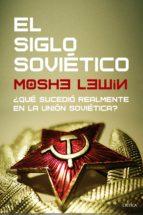 el siglo soviético (ebook) moshe lewin 9788416771677