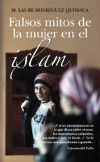 falsos mitos de la mujer en el islam-m. laure rodriguez quiroga-9788416776177