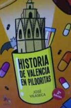 historia de valencia en pildoritas jose vilaseca 9788416900077