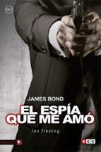 james bond 8: el espía que me amó-ian fleming-9788416901777