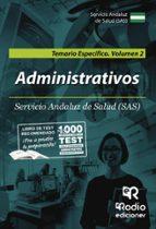 administrativos del sas. temario específico. volumen 2. 9788417439477