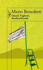daniel viglietti, desalambrado (incluye cd) mario benedetti 9788420406077