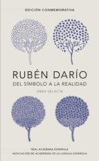 ruben dario, del simbolo a la realidad-ruben dario-9788420420677