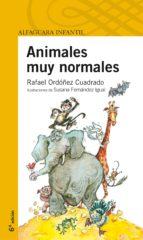 animales muy normales rafael ordoñez cuadrado 9788420451077