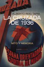 la cruzada de 1936 alberto reig tapia 9788420647777