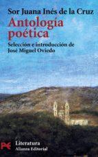 antologia poetica juana ines de la cruz 9788420656977