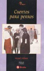 cuentos para perros-miguel (1905-1977) mihura-9788421620977