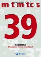 cuadernos de matematicas 39: geometria-9788421642177