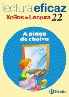 A PINGA DE CHOIVA. LECTURA EFICAZ. XOGOS DE LECTURA, 22