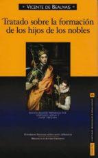 tratado sobre la formacion de los hijos de los nobles (ed. biling üe)-vicente de beauvais-9788422015277