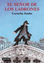 el señor de los ladrones cornelia funke 9788423334377