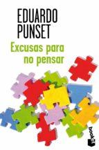 excusas para no pensar-eduardo punset-9788423346677