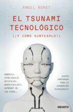 el tsunami tecnologico-angel bonet-9788423429677