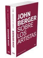 sobre los artistas. estuche 2 volumenes john berger 9788425231377