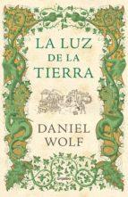 la luz de la tierra (ebook)-daniel wolf-9788425354977