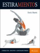 El libro de Estiramientos autor ENRIC MARES TXT!