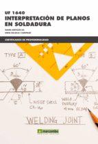 uf1640 - interpretacion de planos de soldadura-daniel bertolin-9788426721877