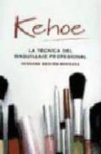 la tecnica del maquillaje profesional-j.r kehoe-9788428214377