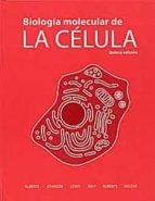 biología molecular de la célula (5ª ed) bruce alberts 9788428215077
