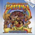 El libro de Grandes aventuras de la biblia: mi primera biblia autor VV.AA. EPUB!