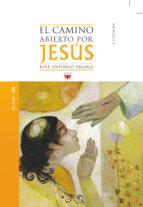 el camino abierto por jesus. juan jose antonio pagola 9788428825177