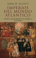 imperios del mundo atlantico-john h. elliott-9788430606177