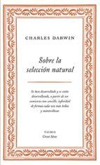 sobre la seleccion natural (great ideas) charles darwin 9788430609277