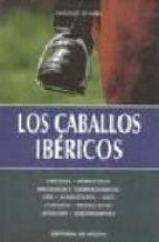 los caballos ibericos vincenzo de maria 9788431525477
