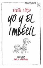 yo y el imbécil (ebook)-elvira lindo-9788432221477