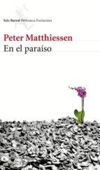 en el paraíso (ebook)-peter matthiessen-9788432225277