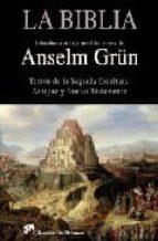 la biblia: textos de la sagrada escritura anselm grün 9788433022677