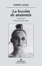 la lección de anatomía marta sanz pastor 9788433997777
