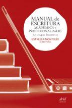 manual de escritura academica y profesional (ejercicios practicos ) estrella montolio 9788434418677