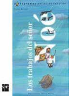 los trabajos del señor noe-carlos reviejo-9788434890077