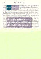 analisis metrico y comentario estilistico de textos literarios (35221cu01a01) jose dominguez caparros 9788436245677