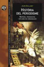 historia del periodisme jaume guillamet 9788437056777