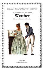 las desventuras del joven werther (6ª ed.)-johann wolfgang von goethe-9788437604077