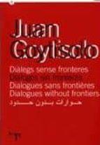 dialegs sense fronteres (cas-cat-ing-fra)-juan goytisolo-9788439375777