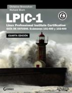 lpic 1. linux professional institute certification (4ª ed.) christine bresnahan richard blum 9788441537477
