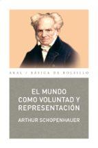 el mundo como voluntad y representacion-arthur schopenhauer-9788446003977