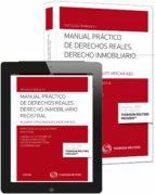 manual practico de derechos reales. derecho inmobiliario registra l maria isabel de la iglesia monje 9788447047277