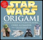 star wars origami chris alexander 9788448009977