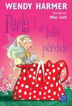 perla y el bolso perdido-wendy harmer-9788448823177