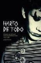 harto de todo: historia oral punk en la ciudad de barcelona 1979  1987 jordi llansama 9788461467877