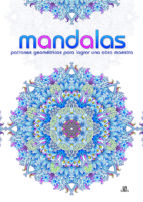 mandalas patrones geométricos para lograr una obra maestra 9788466233477