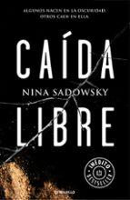 caida libre-nina sadowsky-9788466338677